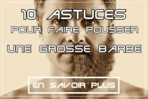 10 astuces pour faire pousser une grosse barbe